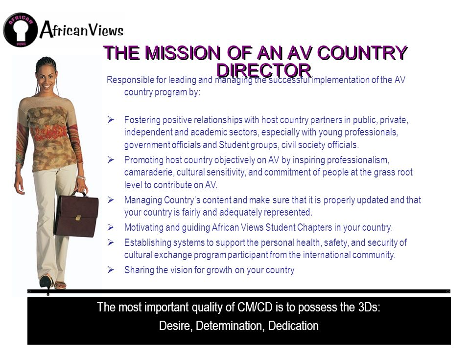 THE MISSION OF AN AV COUNTRY DIRECTOR