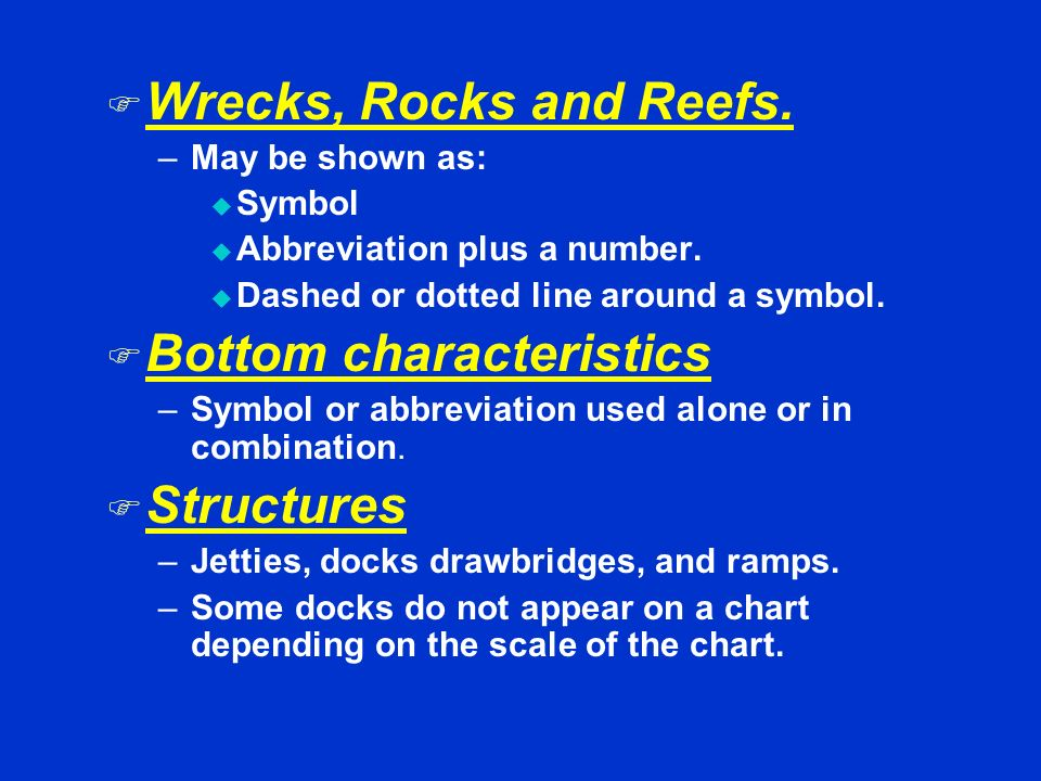 Bottom characteristics Structures