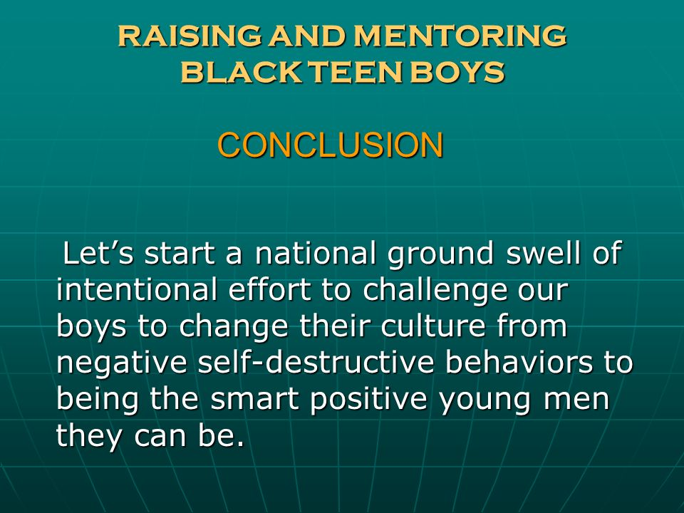 RAISING AND MENTORING BLACK TEEN BOYS
