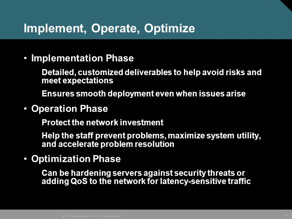Implement, Operate, Optimize