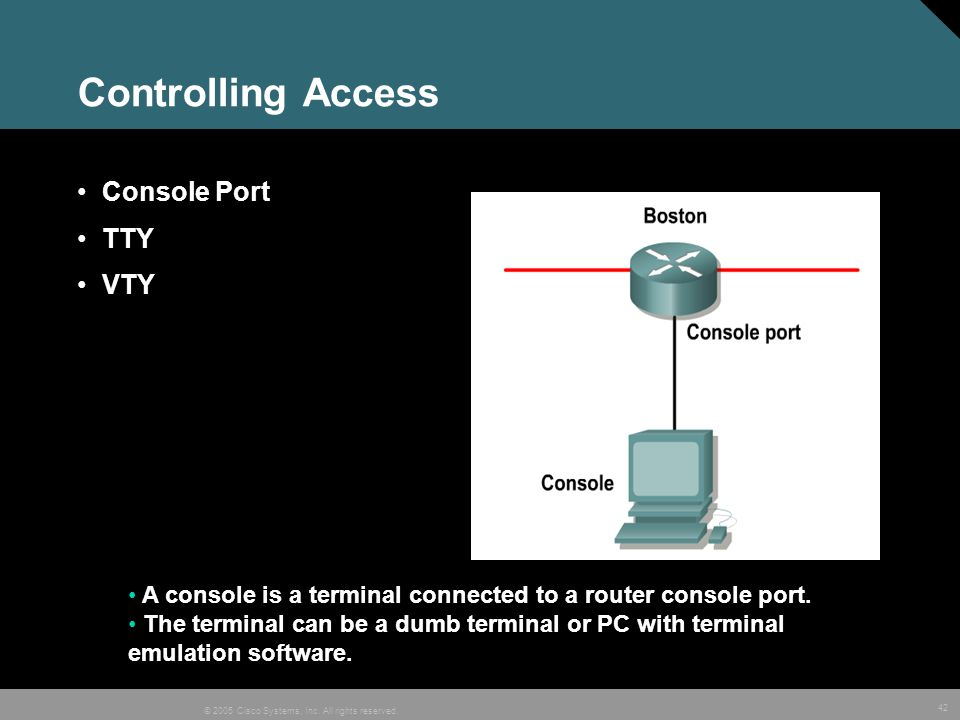 Controlling Access Console Port TTY VTY