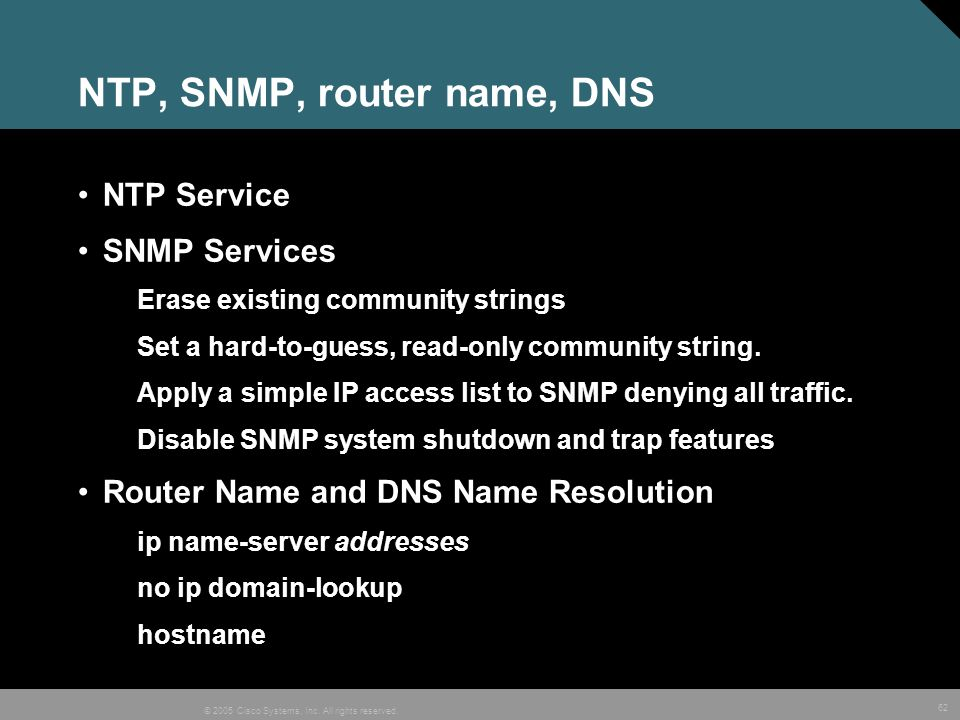 NTP, SNMP, router name, DNS