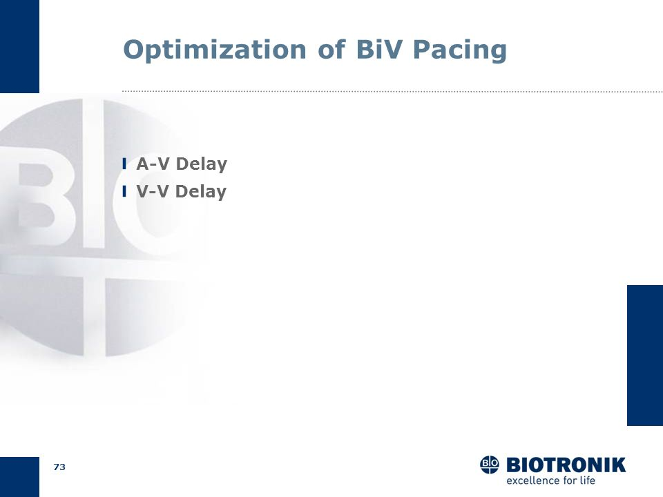 Optimization of BiV Pacing