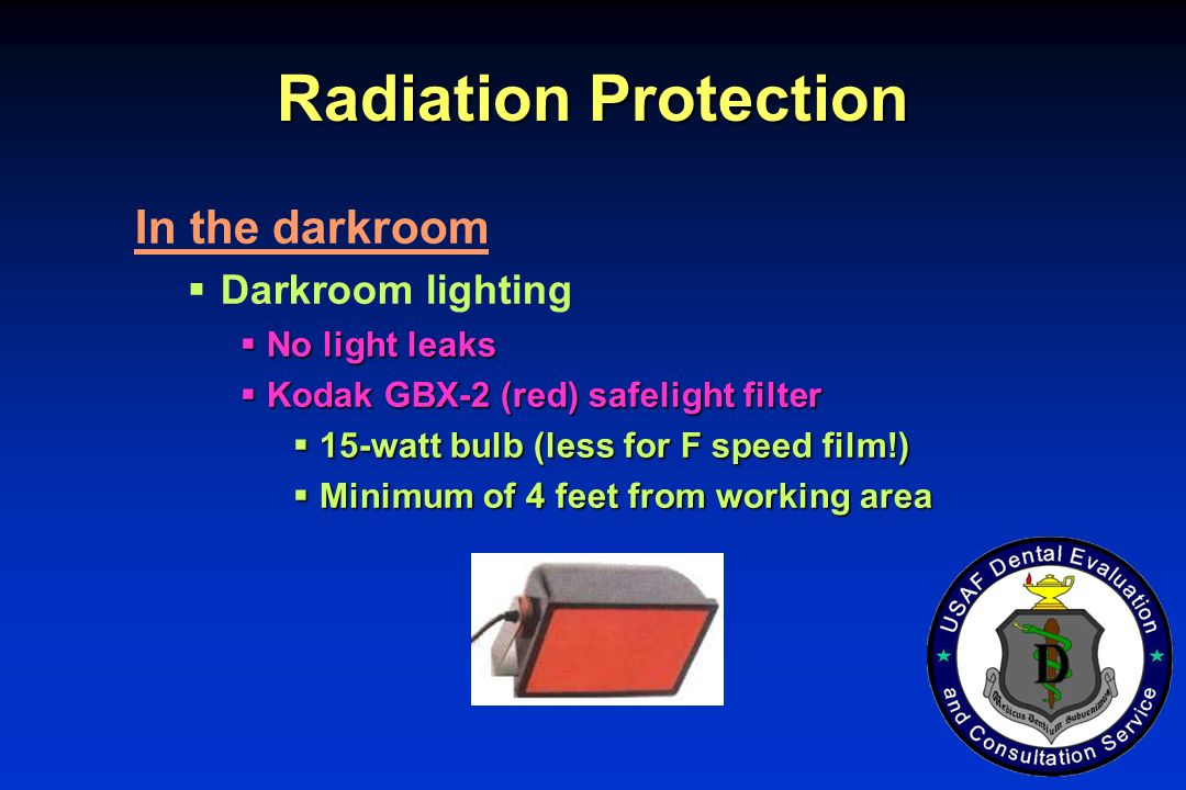 Radiation Protection In the darkroom Darkroom lighting No light leaks