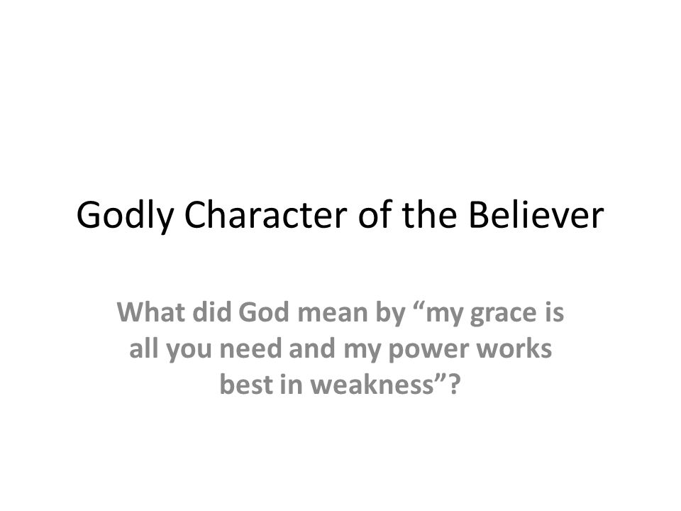 Godly Character of the Believer