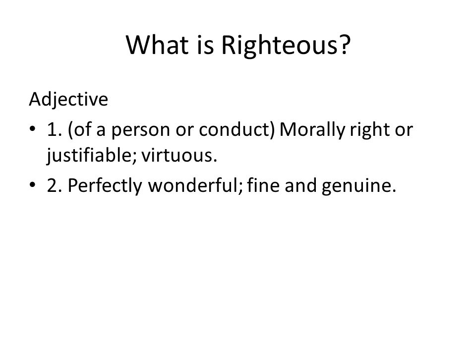 What is Righteous Adjective