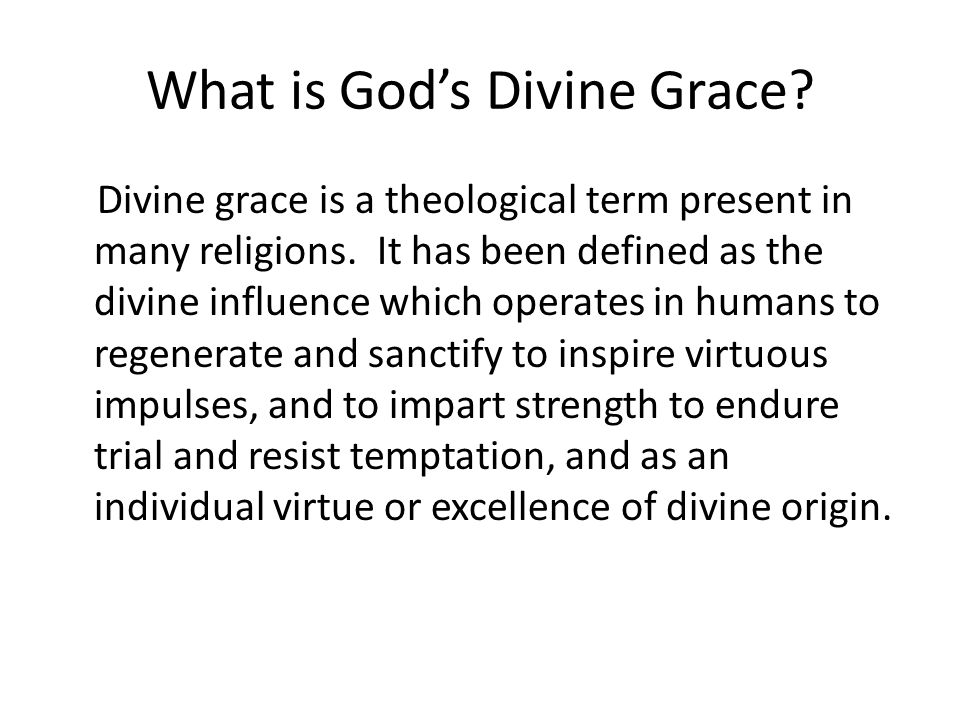 What is God's Divine Grace