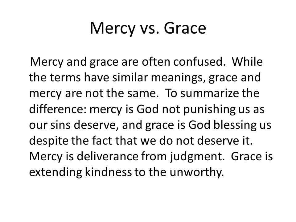 Mercy vs. Grace