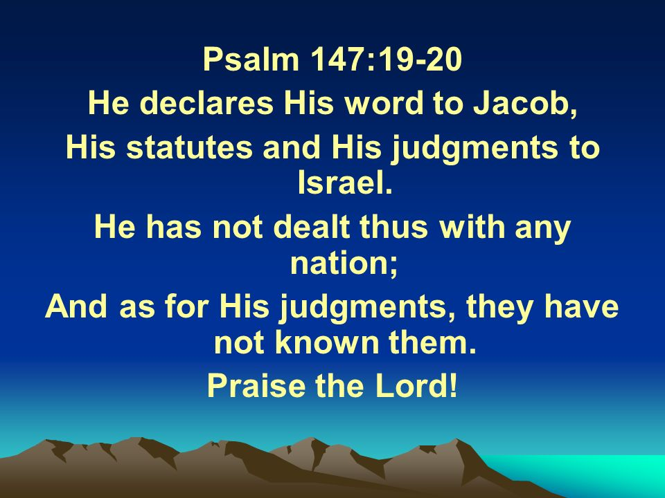 He declares His word to Jacob,