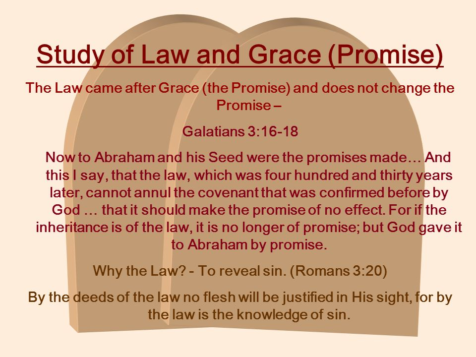 Study of Law and Grace (Promise)