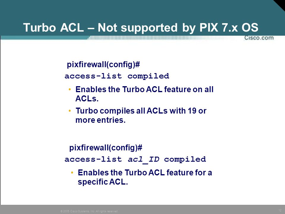 Turbo ACL – Not supported by PIX 7.x OS