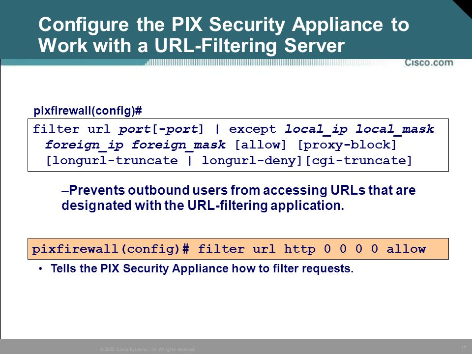 Configure the PIX Security Appliance to Work with a URL-Filtering Server