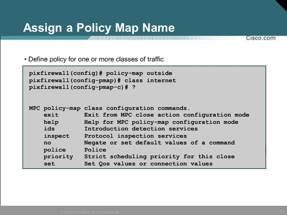 Assign a Policy Map Name