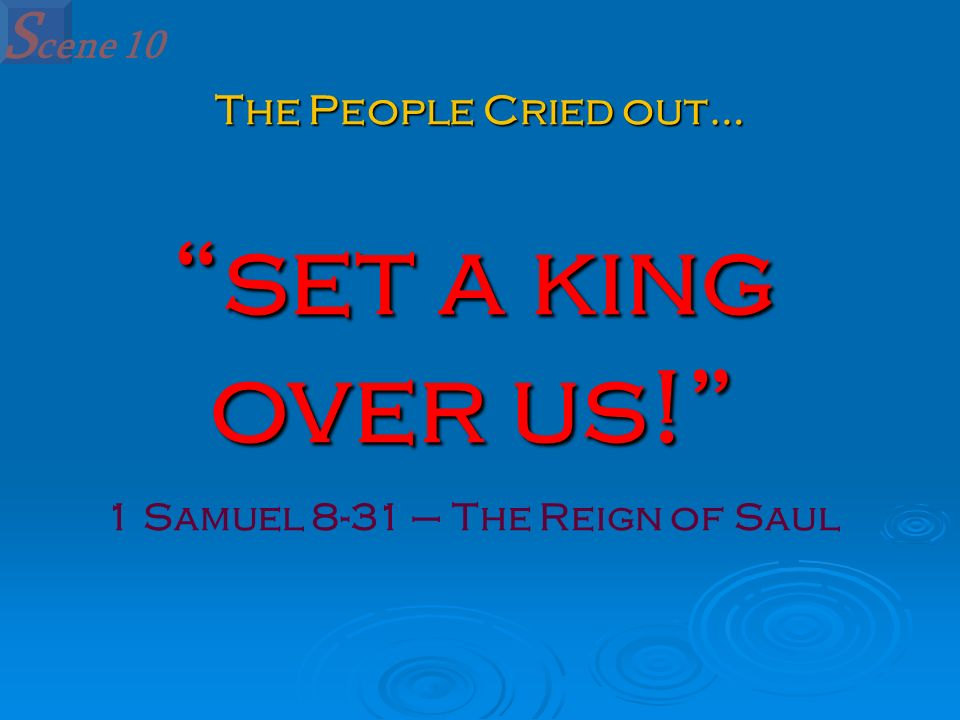 1 Samuel 8-31 – The Reign of Saul