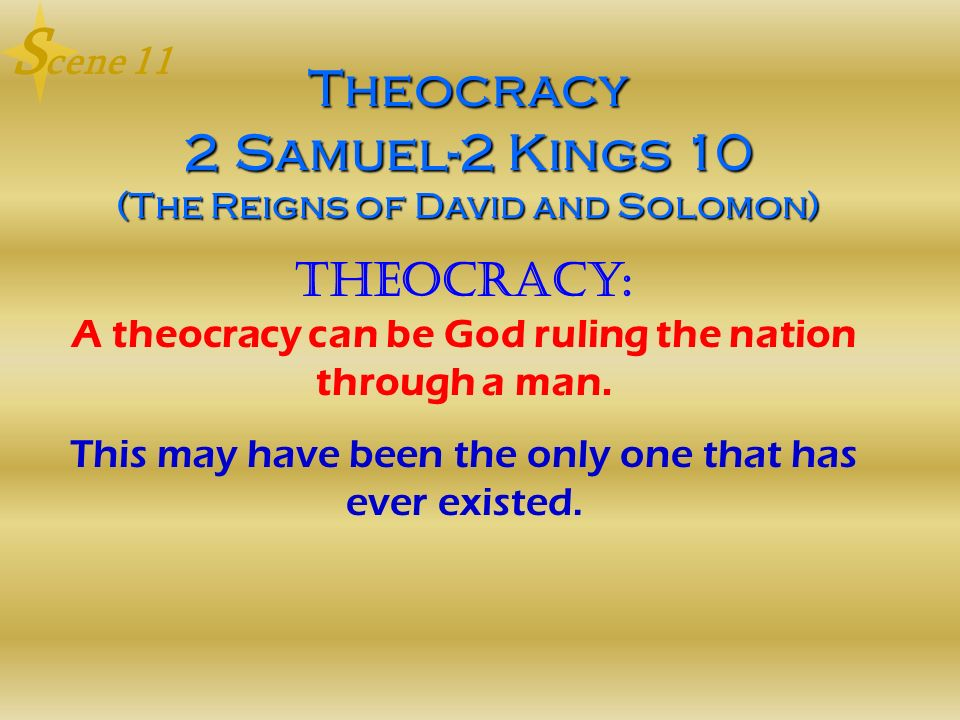 Theocracy 2 Samuel-2 Kings 10 (The Reigns of David and Solomon)