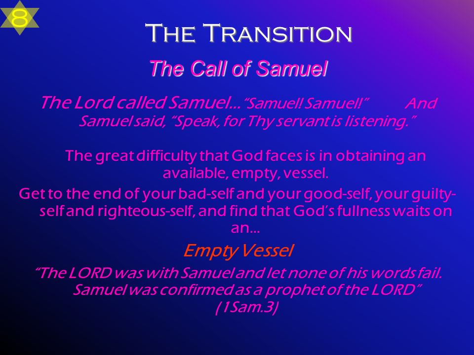 8 The Transition The Call of Samuel