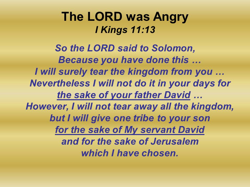 The LORD was Angry I Kings 11:13