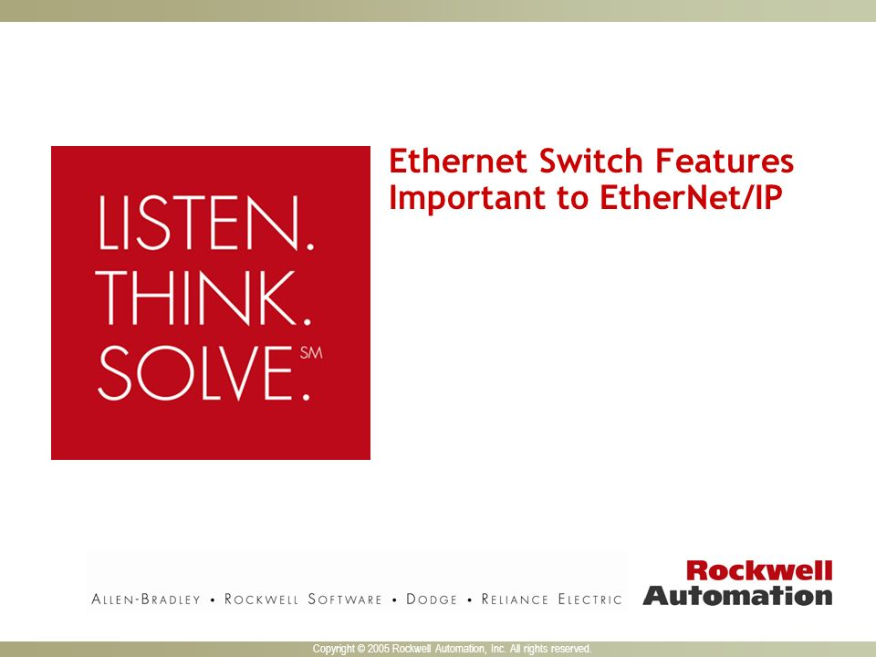 Ethernet Switch Features Important to EtherNet/IP
