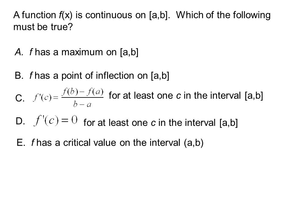 A function f(x) is continuous on [a,b]. Which of the following