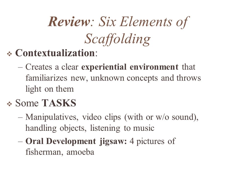 Review: Six Elements of Scaffolding