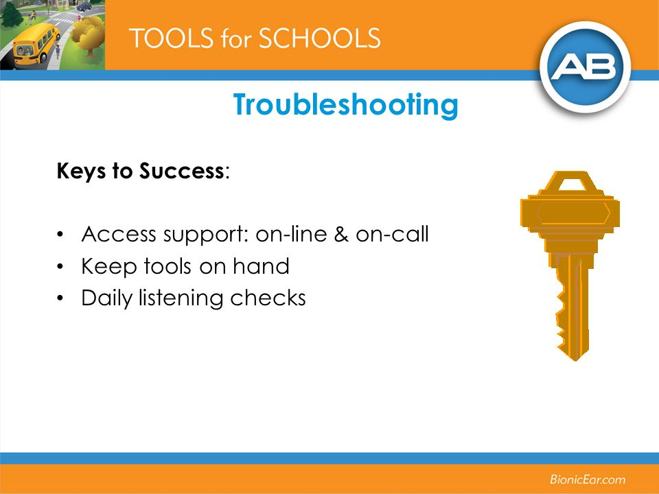 Troubleshooting Keys to Success: Access support: on-line & on-call
