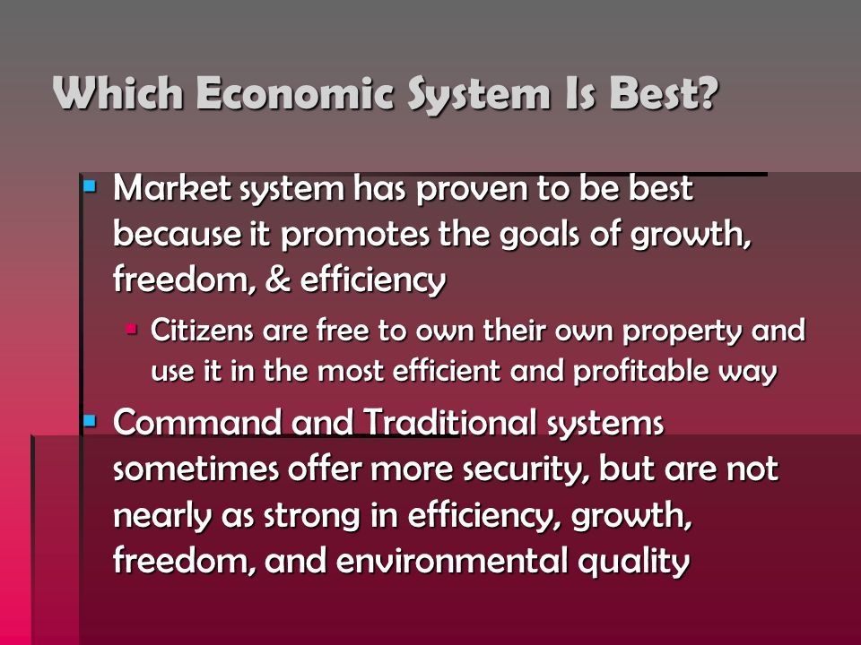 Which Economic System Is Best