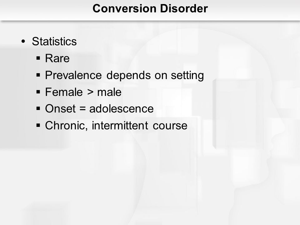 Prevalence depends on setting Female > male Onset = adolescence