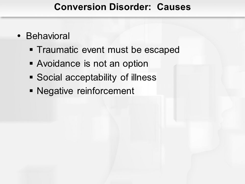 Conversion Disorder: Causes