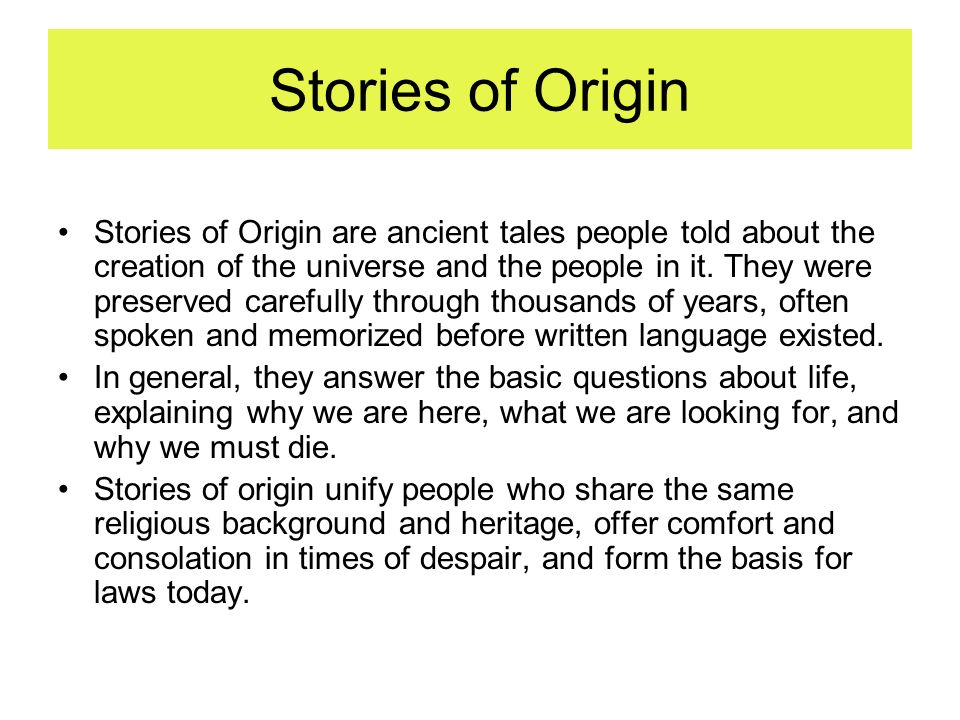 Stories of Origin