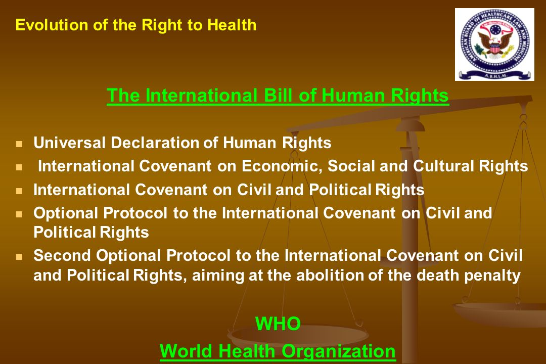 The International Bill of Human Rights World Health Organization