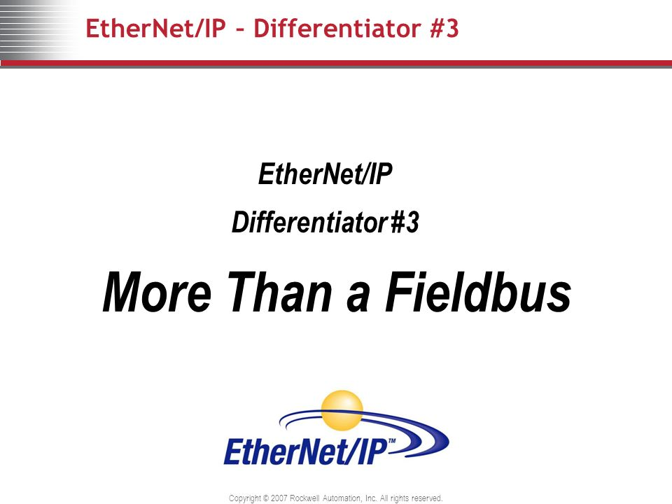 EtherNet/IP – Differentiator #3