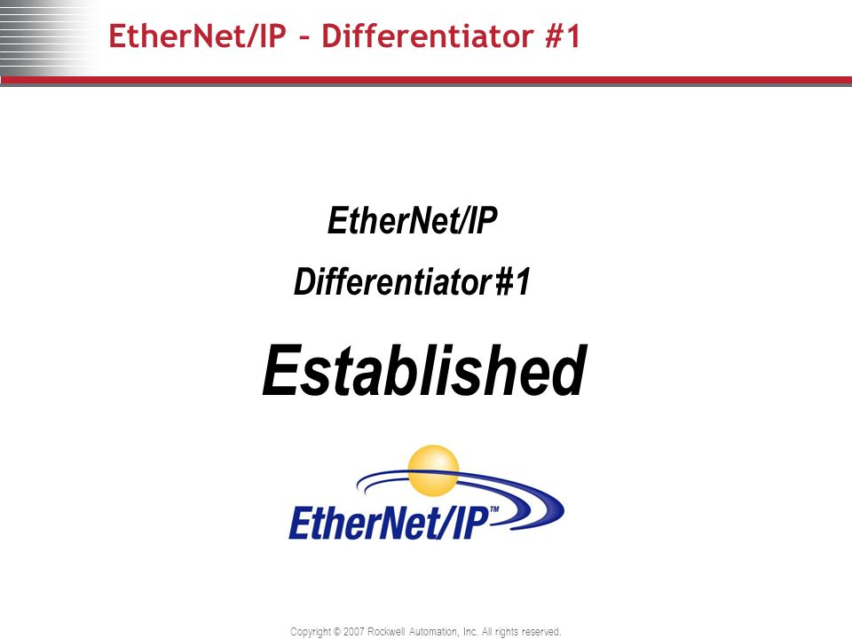 EtherNet/IP – Differentiator #1