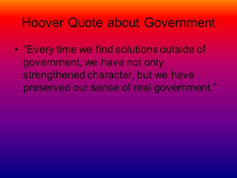 Hoover Quote about Government