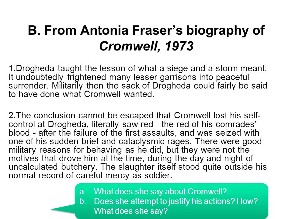B. From Antonia Fraser's biography of Cromwell, 1973