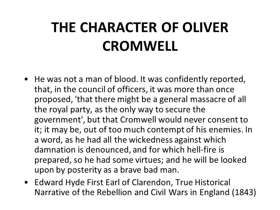 THE CHARACTER OF OLIVER CROMWELL