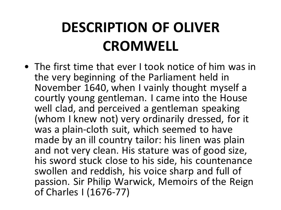 DESCRIPTION OF OLIVER CROMWELL