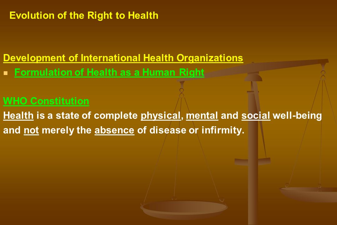 Evolution of the Right to Health