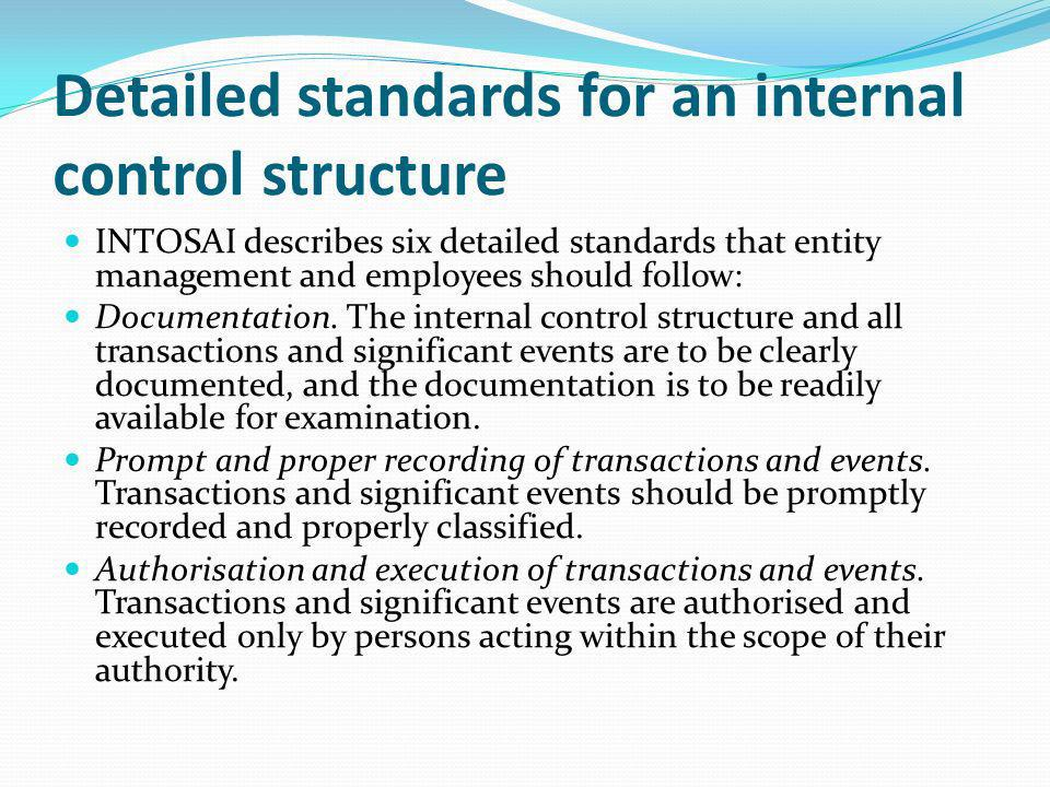Detailed standards for an internal control structure