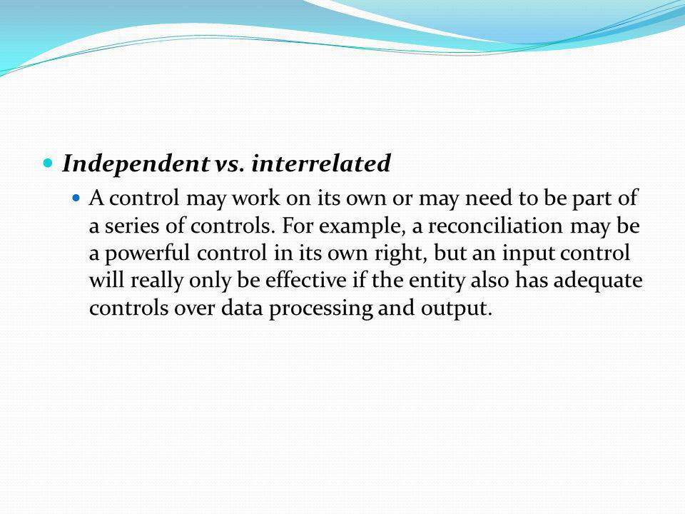 Independent vs. interrelated