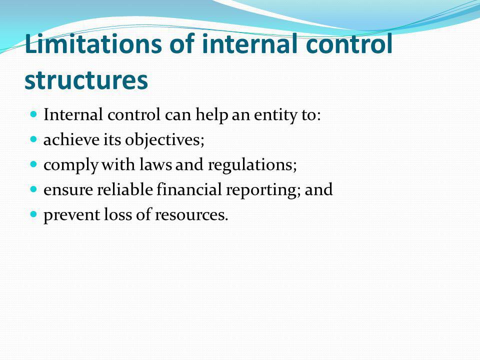 Limitations of internal control structures