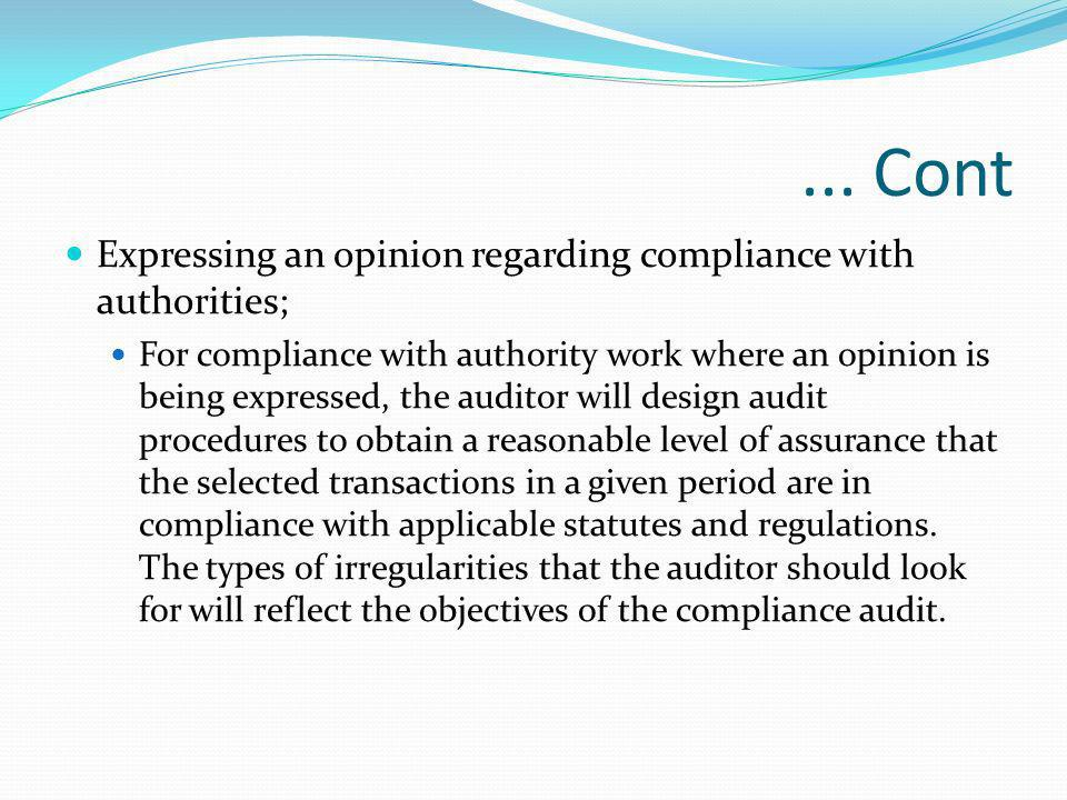 ... Cont Expressing an opinion regarding compliance with authorities;