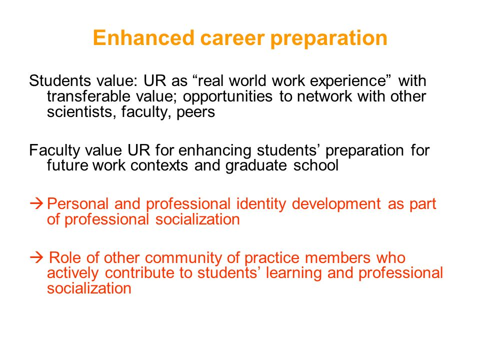 Enhanced career preparation