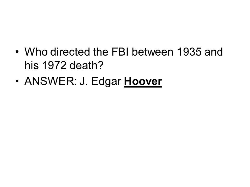 Who directed the FBI between 1935 and his 1972 death
