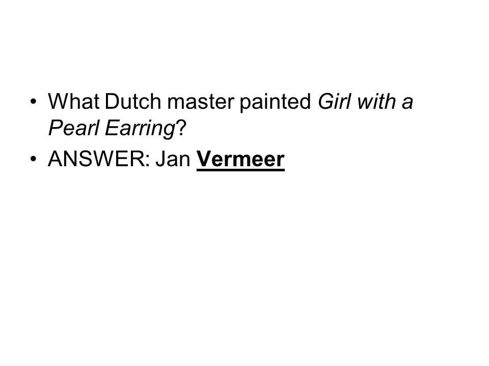 What Dutch master painted Girl with a Pearl Earring