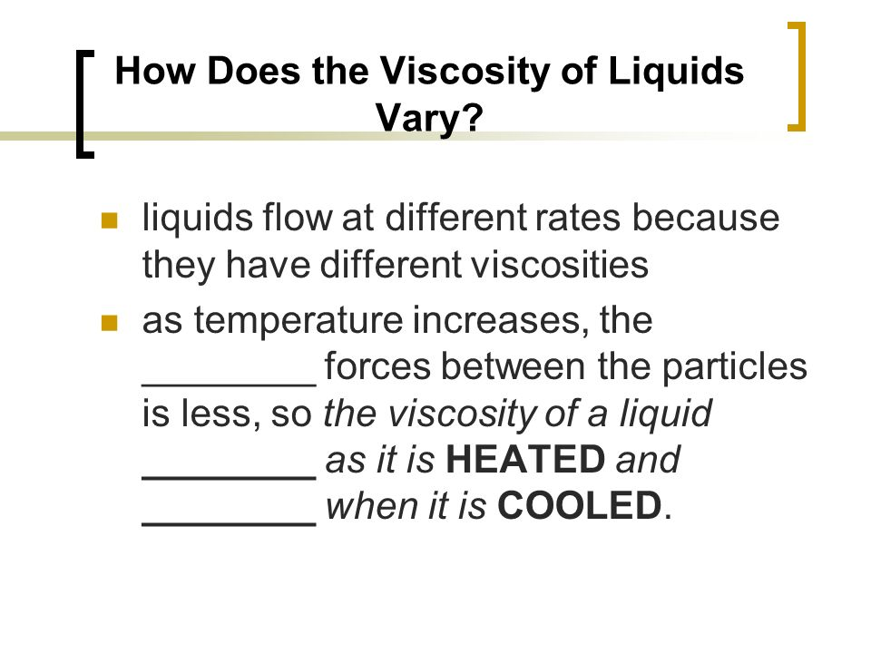 How Does the Viscosity of Liquids Vary