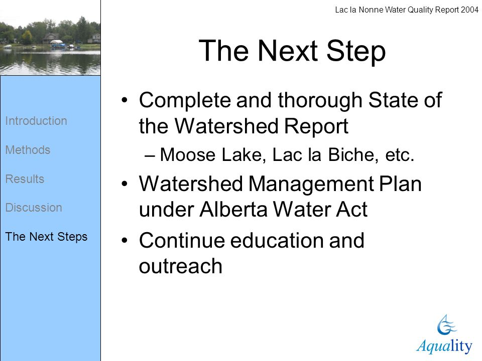 The Next Step Complete and thorough State of the Watershed Report