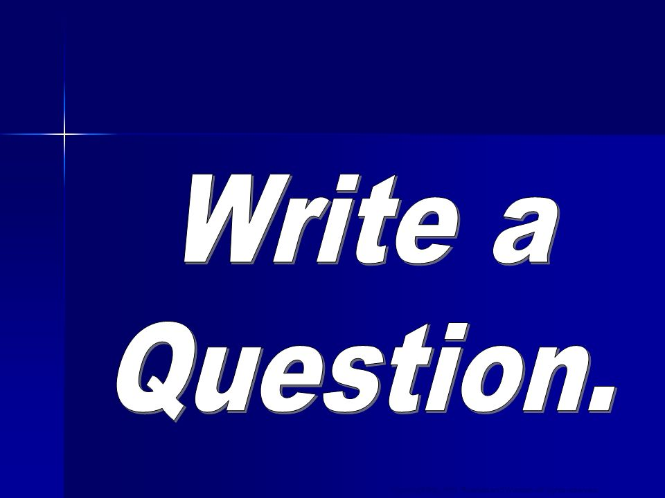 Write a Question.