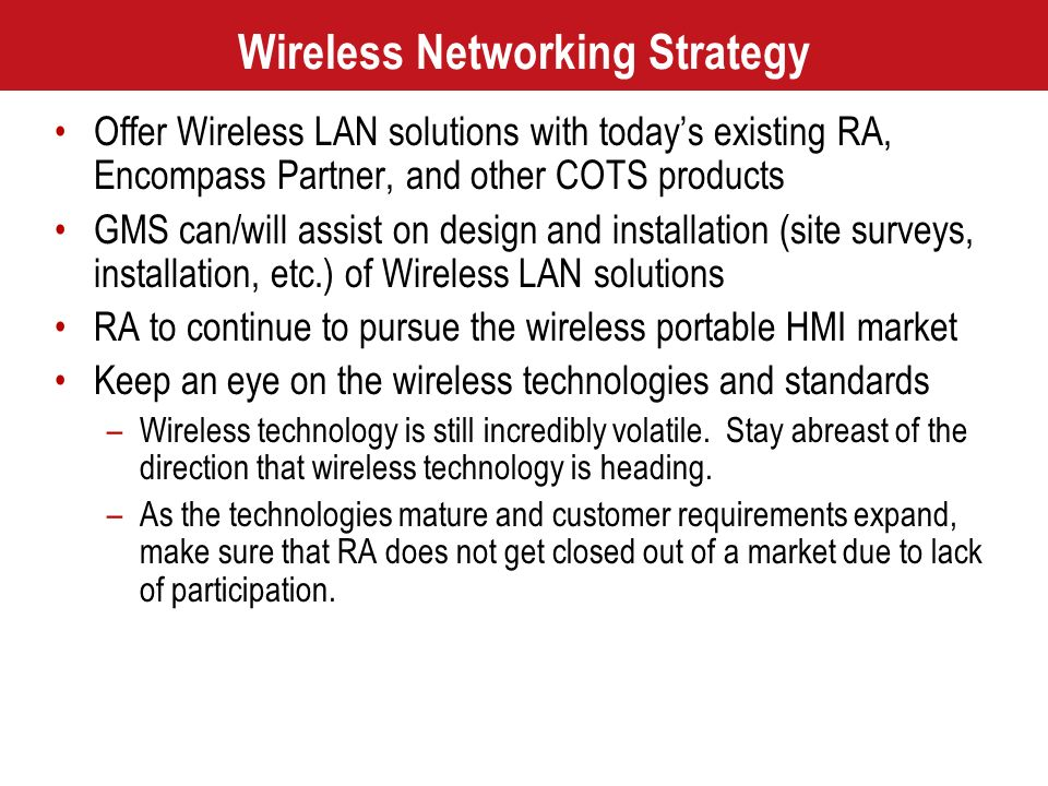Wireless Networking Strategy