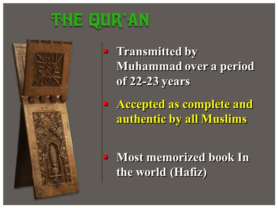 Transmitted by Muhammad over a period of years