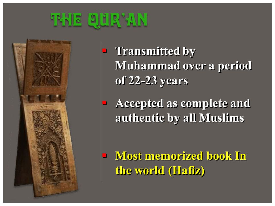 Transmitted by Muhammad over a period of 22-23 years